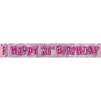 """Happy 21st Birthday"" Pink Glitz Banner - 3.6m Long"