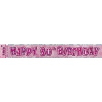 Happy 30th Birthday Pink Glitz Banner - 3.6m Long