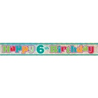 Happy 6th Birthday Holographic Foil Banner - 3.65m
